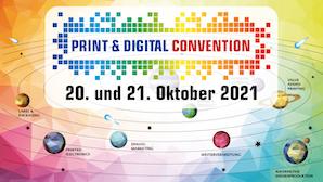 PRINT & DIGITAL CONVENTION: Neuheiten in acht Themenwelten